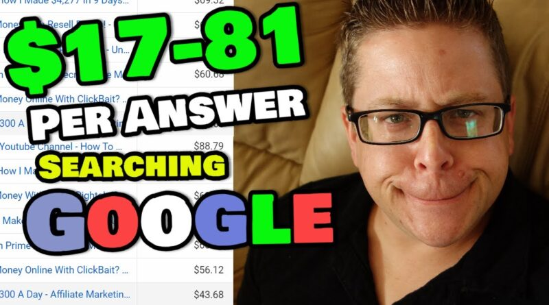 Make $17 – $81 Per Answer Searching Google For Lazy People!