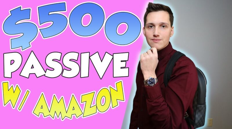 How To Make $500 Fast & Passively [With An Amazon Store!]