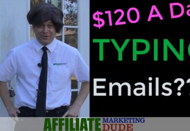 Make $120+ A Day Typing Emails Online? – Super Easy Affiliate Marketing Tutorial